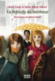 La mélody du bonheur / Anne Loyer & Sylvie Albou-Tabart | Loyer, Anne (1969-....)