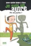 Fin de partie ? / Anne-Gaëlle Balpe | Balpe, Anne-Gaëlle (1975-....)