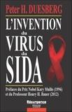 Peter Duesberg - L'invention du virus du sida.