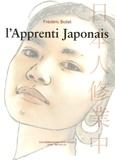 L'apprenti japonais / Frédéric Boilet   Boilet, Frédéric (1960-....)
