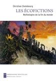Christian Chelebourg - Les écofictions - Mythologies de la fin du monde.