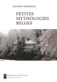 Jean-Marie Klinkenberg - Petites mythologies belges.