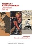 Alexis Lévrier et Guillaume Pinson - Presse et bande dessinée - Une aventure sans fin.
