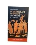 Saber Mansouri - Démocratie athénienne, une affaire d'oisifs ? - Travail et participation politique au IVe siècle avant J.-C..