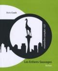 Boris Crack - Les enfants sauvages. 1 CD audio