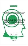 Jean-Marc Defays et Bernadette Delcominette - L'enseignement du français aux non-francophones - Le poids des situations et des politiques linguistiques.