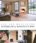 Jo Pauwels - Les 100 meilleurs intérieurs & maisons en bois.