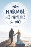 Mathilde de Jamblinne - Mon mariage, mes préparatifs & moi.