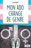 Elisa Bligny - Mon ado change de genre.