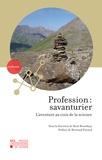 Bertrand Piccard et René Rezsöhazy - Profession : savanturier - L'aventure au coin de la science.