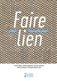 Laurent Déom et Sofiane Laghouati - Faire lien - Autour de Myriam Watthee-Delmotte.