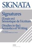 Jean-Marie Klinkenberg et Stéphane Polis - Signata N° 9/2018 : Signatures - (Essais en) Sémiotique de l'écriture.