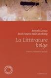 Benoît Denis - La littérature belge - Précis d'histoire sociale.