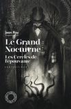 Jean Ray - Le Grand Nocturne ; Les Cercles de l'épouvante.