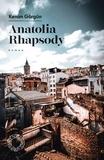 Kenan Görgün - Anatolia Rhapsody.