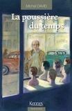 Michel David - La poussière du temps Tome 3 : Sur le boulevard.