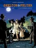 Jacques Lamontagne - Shelton & Felter Tome 3 : Billy Bowman a disparu.