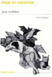 Folie et création / Jean Gillibert | Gillibert, Jean