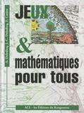 André Deledicq et Jean-Christophe Deledicq - Jeux et mathématiques pour tous.