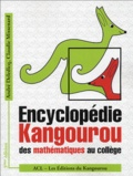 André Deledicq et Claudie Missenard - Encyclopédie Kangourou des mathématiques au collège.