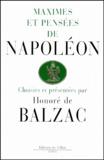 Honoré de Balzac - Maximes et pensées de Napoléon.