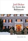 Joël Dicker - Le livre des Baltimore.