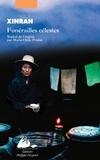 Funérailles célestes / Xinran | Xin ran (1958-....). Auteur