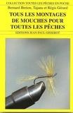 Bernard Breton - Tous les montages de mouches pour toutes les pêches.