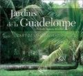 Isabelle Specht - Jardins de la Guadeloupe - L'art de l'improvisation.
