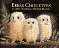 Bébés chouettes / Martin Waddell | Waddell, Martin (1941-....)