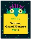 Va-t'en, grand monstre vert ! / Ed Emberley | Emberley, Ed (1931-....). Auteur