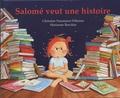 Salomé veut une histoire : rien que pour elle, une histoire inventée par sa maman, là, tout de suite, maintenant | Naumann-Villemin, Christine (1964-....). Auteur