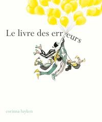 Corinna Luyken - Le livre des erreurs.