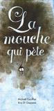 La mouche qui pète / Michaël Escoffier, Kris Di Giacomo   Escoffier, Michaël (1970-....). Auteur