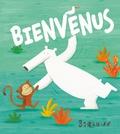 Bienvenus / Barroux | Barroux (1965-....)