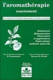 Roger Jollois et Pierre Franchomme - L'aromathérapie exactement - Encyclopédie de l'utilisation thérapeutique des huiles essentielles.