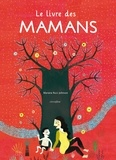 Le livre des mamans / Mariana Ruiz Johnson | Ruiz Johnson, Mariana. Auteur