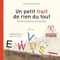 Bénédicte Rivière et Elena Del Vento - Un petit trait de rien du tout - Petite histoire sur les accents.