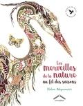 Helen Ahpornsiri - Les merveilles de la nature au fil des saisons.