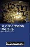 Hélène Merlin-Kajman - La dissertation littéraire.