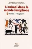 Jacqueline Penjon - L'animal dans le monde lusophone - Du réel à l'imaginaire.