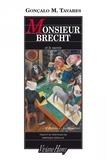 """Gonçalo-M Tavares - Monsieur Brecht et le succès - """"O Bairro"""", Le Quartier."""
