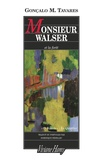 Gonçalo-M Tavares - Monsieur Walser et la forêt.