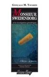 Gonçalo-M Tavares - Monsieur Swedenborg et les investigations géométriques.