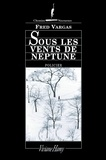 Fred Vargas - Sous les vents de Neptune.