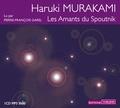 Haruki Murakami - Les Amants du Spoutnik. 1 CD audio MP3