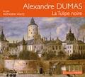 Alexandre Dumas - La Tulipe noire. 1 CD audio MP3