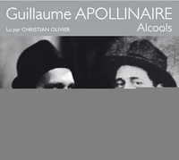 Guillaume Apollinaire - Alcools. 1 CD audio MP3