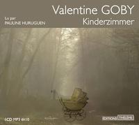 Valentine Goby - Kinderzimmer. 1 CD audio MP3