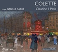 Colette - Claudine à Paris. 1 CD audio MP3